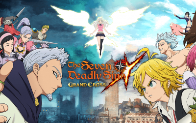 The Seven Deadly Sins: Grand Cross – Der Guide für den perfekten Start