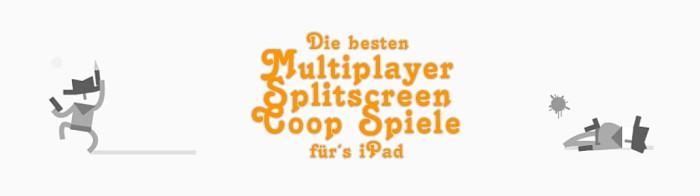 Die besten Multiplayer Coop Splitscreen iPad Spiele