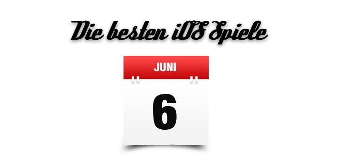 Die besten iOS Spiele Juni