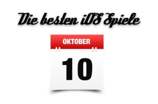 Die besten iOS Spiele Oktober