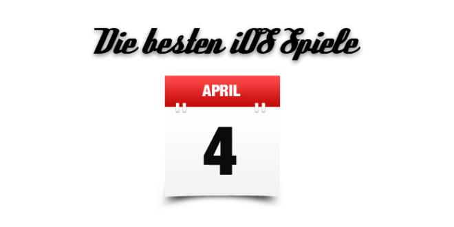 die besten ios spiele april