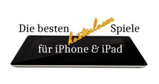 die besten kostenlosen spiele iphone ipad