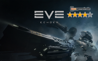 EVE Echoes: Überzeugt das Weltraum-Epos auf Mobile?