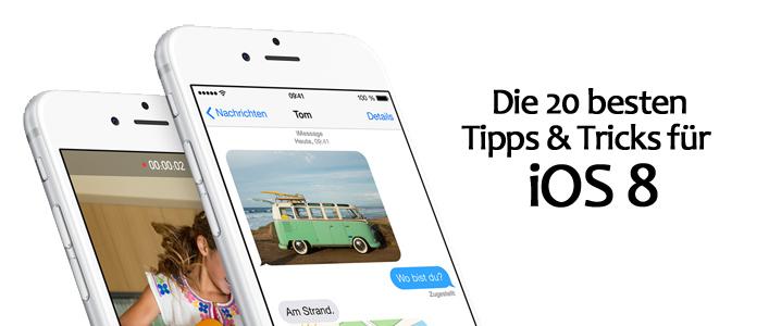 iOS 8 Tipps Tricks