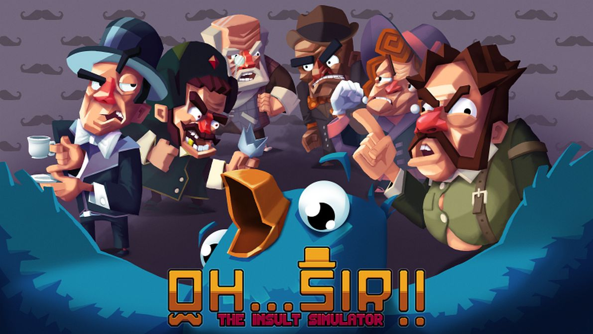 Review: Oh…Sir! The Insult Simulator – Deine Mudder… Ein Fehdehandschuh voller Beleigungsfetzen!