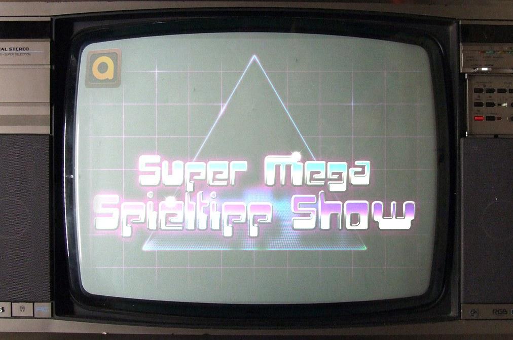 Die Super-Mega-Spieltipp Show (1)